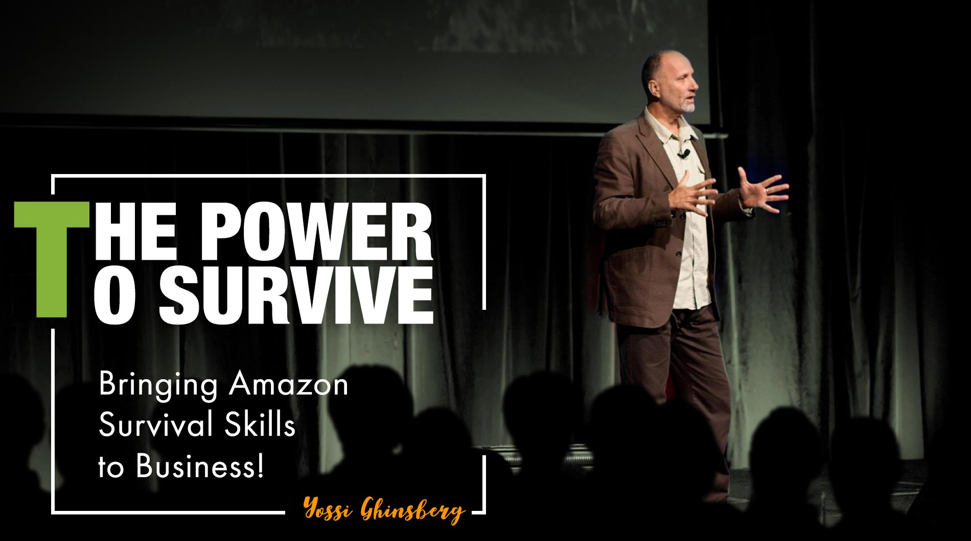 THE POWER O SURVIVE, Bringing Amazon Survival Skills to Business!